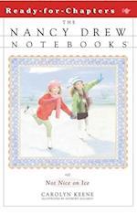 Not Nice on Ice (Nancy Drew Notebooks)