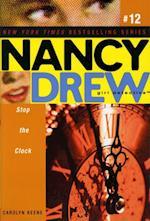 Stop the Clock (Nancy Drew (All New) Girl Detective)