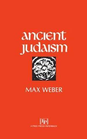 Ancient Judaism af Max Weber