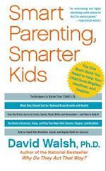 Smart Parenting, Smarter Kids af David Walsh