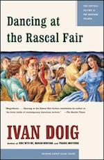Dancing at the Rascal Fair af Ivan Doig