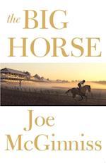 Big Horse af Joe McGinniss