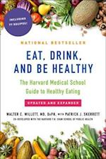 Eat, Drink, and Be Healthy af Walter Willett