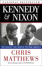 Kennedy & Nixon af Chris Matthews