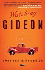 Watching Gideon af Stephen H. Foreman