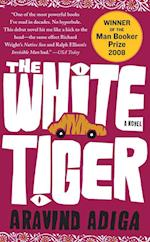 The White Tiger af Aravind Adiga