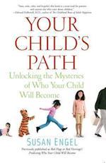 Your Child's Path af Susan Engel