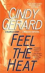 Feel the Heat af Cindy Gerard
