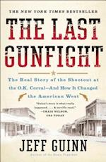The Last Gunfight af Jeff Guinn
