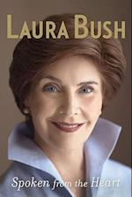 Spoken from the Heart af Laura Bush