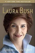Spoken from the Heart af Laura Bush