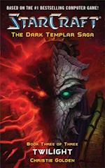StarCraft: Dark Templar--Twilight (Star Craft)