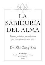 La Sabiduria del Alma (Soul Wisdom; Spanish edition) af Zhi Gang Sha