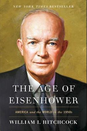 Bog, hardback The Age of Eisenhower af William I. Hitchcock