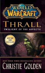 Thrall (World Of Warcraft)