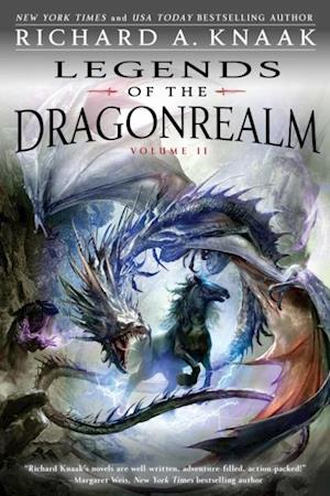 Legends of the Dragonrealm, Vol. II af Richard A Knaak