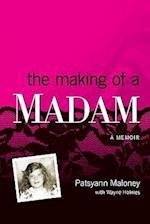 The Making of a Madam af Patsyann Maloney