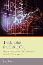 Trade Like the Little Guy
