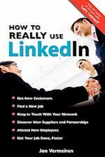 How to Really Use Linkedin af Jan Vermeiren