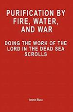 Purification by Fire, Water, and War