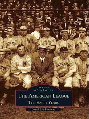 American League: The Early Years