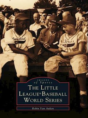 Little League(R) Baseball World Series