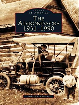 Adirondacks: 1931-1990