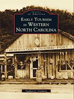 Early Tourism in Western North Carolina af Stephen C. Compton
