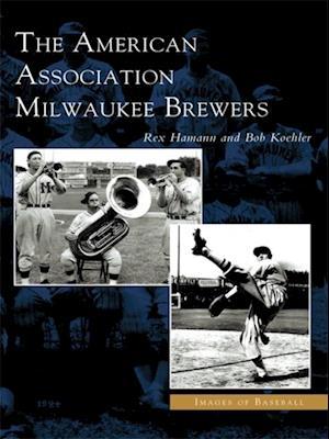 American Association Milwaukee Brewers