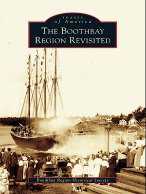 Boothbay Region Revisited