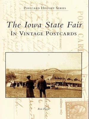 Iowa State Fair: In Vintage Postcards