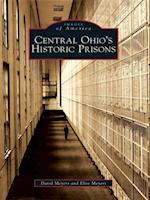 Central Ohio's Historic Prisons af David Meyers