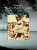 Madison Women Remember