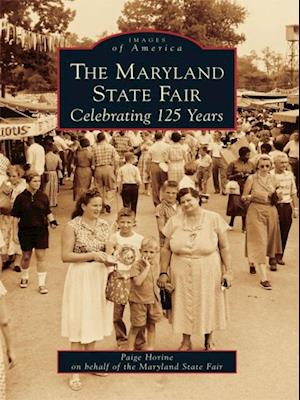 Maryland State Fair: Celebrating 125 Years