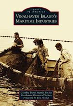Vinalhaven Island's Maritime Industries af Cynthia Burns Martin