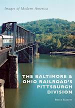 Baltimore & Ohio Railroad's Pittsburgh Division