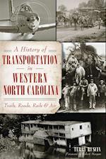 History of Transportation in Western North Carolina