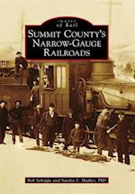Summit County's Narrow-Gauge Railroads