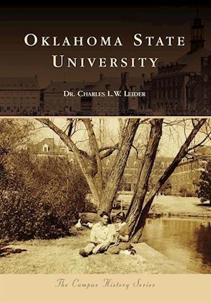 Oklahoma State University af Dr. Charles L. W. Leider