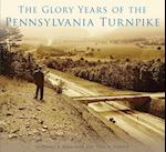 Glory Years of the Pennsylvania Turnpike