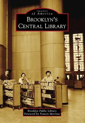 Brooklyn's Central Library af Francis Morrone