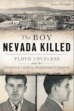 Boy Nevada Killed, The