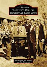 Floyd Collins Tragedy at Sand Cave