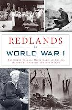 Redlands in World War I af Ann Cordy Deegan, Don McCue, Nathan D. Gonzales