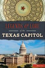 Legends & Lore of the Texas Capitol