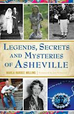 Legends, Secrets and Mysteries of Asheville
