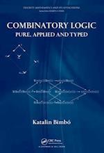 Combinatory Logic (Discrete Mathematics and Its Applications, nr. 68)
