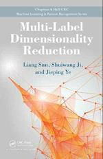 Multi-label Dimensionality Reduction (Chapman & Hall/CRC: Machine Learning & Pattern Recognition)