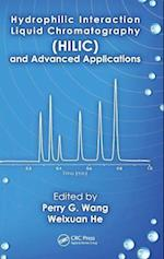 Hydrophilic Interaction Liquid Chromatography (HILIC) and Advanced Applications (Chromatographic Science Series, nr. 103)