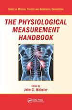 The Physiological Measurement Handbook (Series in Medical Physics and Biomedical Engineering)